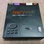AmazonのFire TV Stickを開封